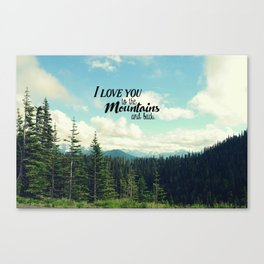 To the Mountains and Back Canvas Print