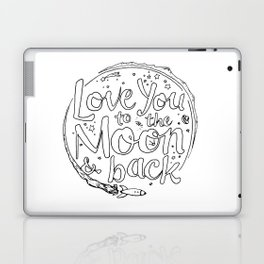 Love You to the Moon & Back...Coloring Page Laptop & iPad Skin