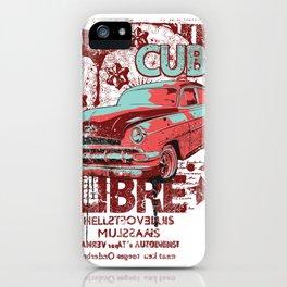 Cuba libre car iPhone Case