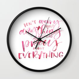 PRAY (Everything) Wall Clock