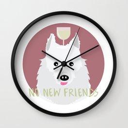 no new friends Wall Clock