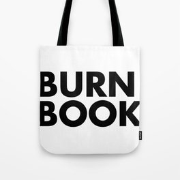 BURN BOOK Tote Bag