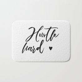 hustle hard - white Bath Mat