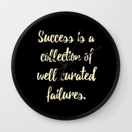 Success is a collection of Wall Clock