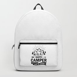 Happy Camper Life Is Good bw Backpack