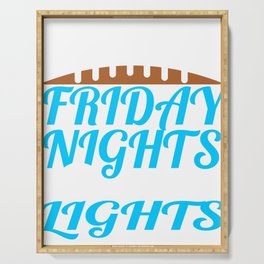 """A Nice Spend Tee For A Wealthy You Saying """"I'd Like To Spend Friday Nights Under The Lights"""" T-shirt Serving Tray"""