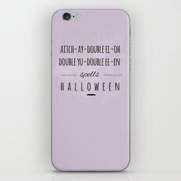H-A-L-L-O-W-E-E-N iPhone Skin