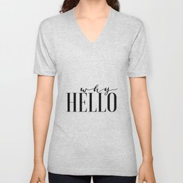 Hello Sign Printable Art Why Hello Gift Idea Valentines Day Decor Women Gift Inspirational Print Unisex V-Neck