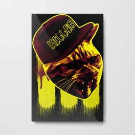 Straight-Up Killer Metal Print