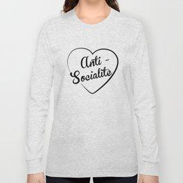 Anti-Socialite Long Sleeve T-shirt