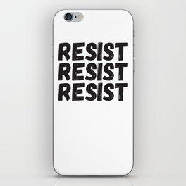 Resist Resist Resist iPhone Skin