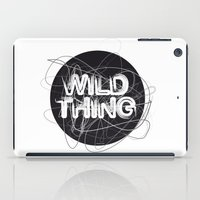 the thing iPad Cases featuring Wild Thing by feigenherz BAM