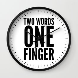 Two Words One Finger Wall Clock