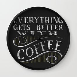 Better With Coffee Wall Clock