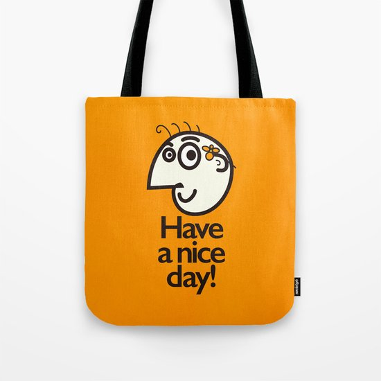 Have A Nice Day Happy Character Tote Bag