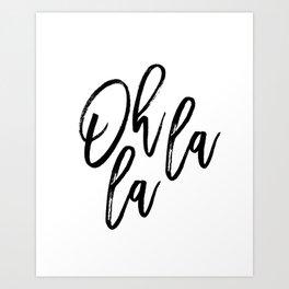 Printable wall art, OH LA LA art printable Instant digital art Inspirational quote, black and white Art Print