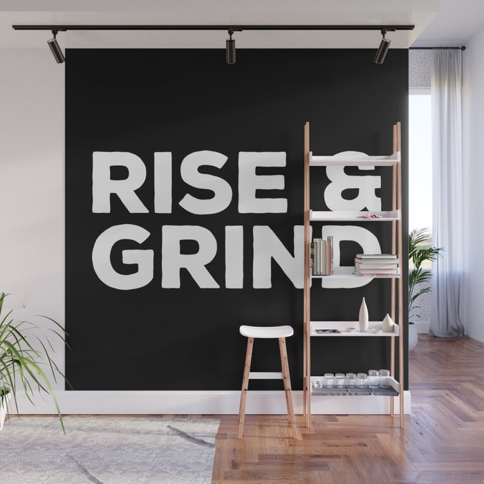 Rise Grind Gym Quote Wall Mural by jcanimals Society6