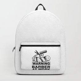 Proud Hairdresser Gift I Warning Barber At Work Backpack