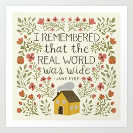 "Jane Eyre ""World Was Wide"" Quote Art Print"