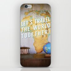 Let's Travel the World Together! iPhone & iPod Skin