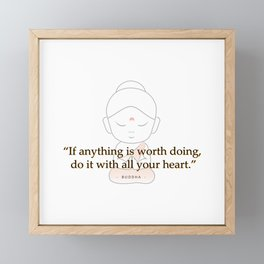 Buddha with motivational quote Framed Mini Art Print