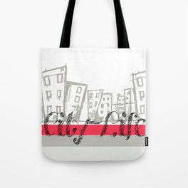 City Life {The Boring Afternoon Design Series} Tote Bag