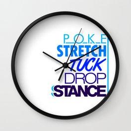 POKE STRETCH TUCK DROP STANCE v3 HQvector Wall Clock