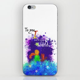 The Little Prince | Quotes | But if you tame me, then we shall need each other. Part 3 of 3 iPhone Skin