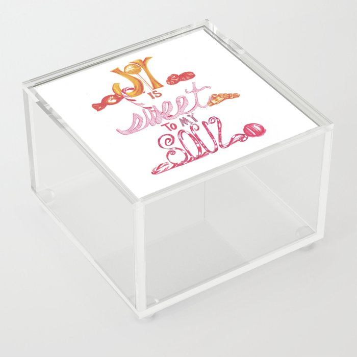 JOY is Sweet to My Soul Acrylic Box