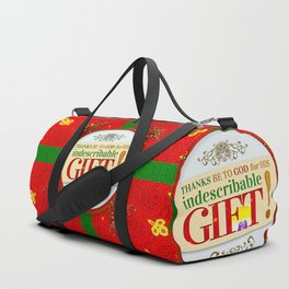 Indescribable GIFT! Duffle Bag