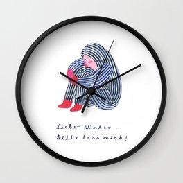 Lieber Winter, bitte lass mich Wall Clock