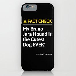 Bruno Jura Hound Dog Funny Fact Check iPhone Case