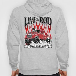 Live to Rod 46' Gasser - Distressed rev Hoody