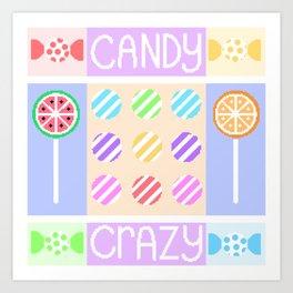 Candy Crazy Art Print