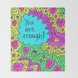 You are enough! Throw Blanket