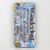 wanderlust iPhone & iPod Skins featuring Wanderlust by Jenndalyn