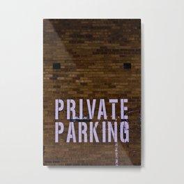 Private Parking Metal Print