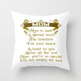 My Mom Throw Pillow