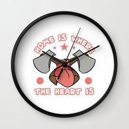"""""""Home Is Where The Heart Is"""" tee design. Makes a nice and cute gift to your friends and family too!  Wall Clock"""