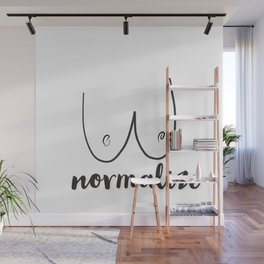 Normalize! Wall Mural