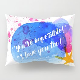 """Percy Jackson Percabeth House of Hades """"I love you too!"""" Quote Pillow Sham"""