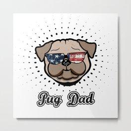 USA Pug Dad cool Dog Stars and Stripes Metal Print