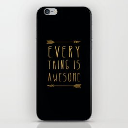 Everything is Awesome iPhone Skin
