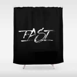 Fast Shower Curtain