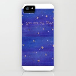 You Are My Star iPhone Case