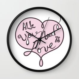 All you need is love - Lettering Soft Pink Wall Clock