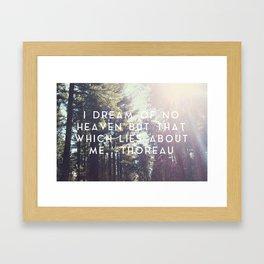 Heaven Lies About Me Framed Art Print