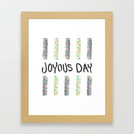 Joyous Day Framed Art Print