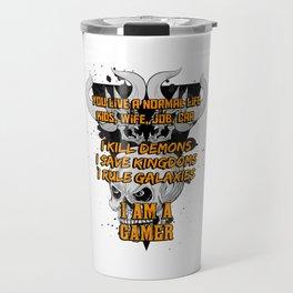 I am a gamer Travel Mug