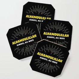 Alhamdulillah, Always, All Ways Coaster